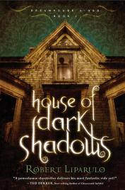 House of Dark Shadows, Book 1 of the Dreamhouse Kings series