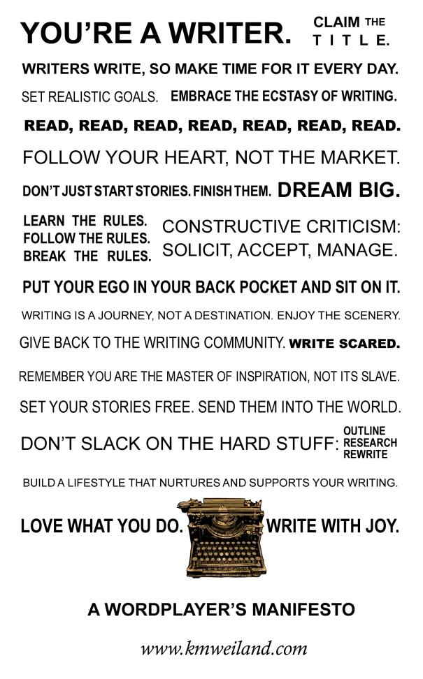 Writer's Manifesto via K. M. Weiland